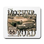 MOTHER ROAD Mousepad
