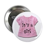 """It's a Girl 2.25"""" Button"""