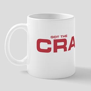 GOT THE CRAPS Mug