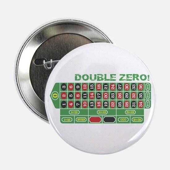 """DOUBLE ZERO! 2.25"""" Button"""