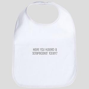 Have You Hugged a Scrapbooker Bib
