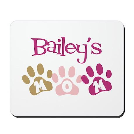 Bailey's Mom Mousepad