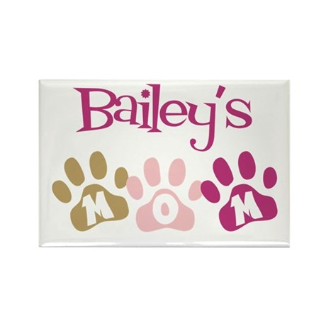 Bailey's Mom Rectangle Magnet