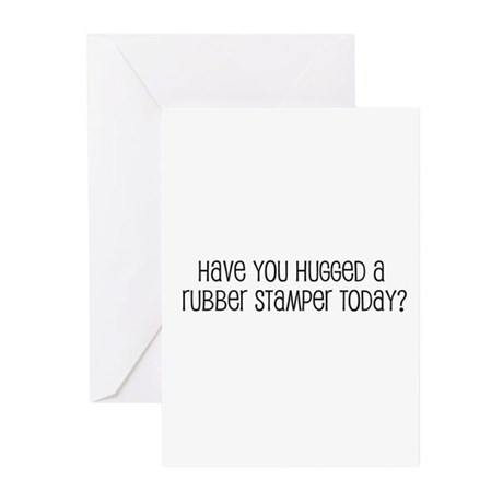 Have You Hugged a Rubber Stam Greeting Cards (Pk o