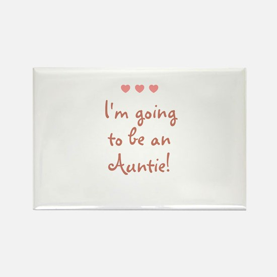 I'm going to be an Auntie! Rectangle Magnet