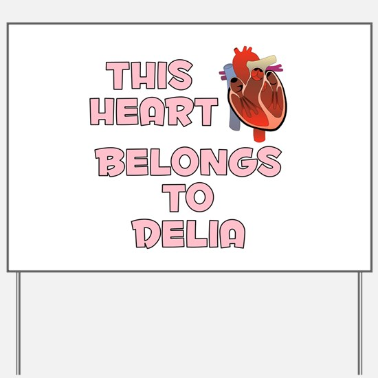 This Heart: Delia (C) Yard Sign