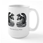 Squirrels Gone Wild Mug