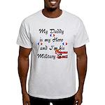 Daddy Hero Military Princess Light T-Shirt