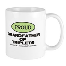 Proud Grandfather of Triplets - Mug