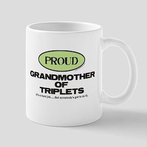 Proud Grandmother of Triplets - Mug