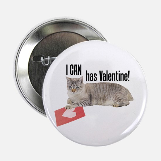 """I CAN Has Valentine! Lolcat 2.25"""" Button"""