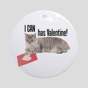 I CAN Has Valentine! Lolcat Ornament (Round)