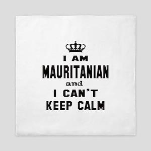 I am Mauritanian and I can't keep calm Queen Duvet
