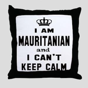 I am Mauritanian and I can't keep cal Throw Pillow