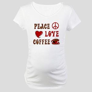 Peace Love Coffee 1 Maternity T-Shirt