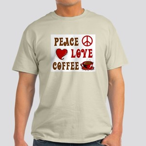 Peace Love Coffee 1 Light T-Shirt