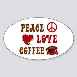 Peace Love Coffee 1 Oval Sticker