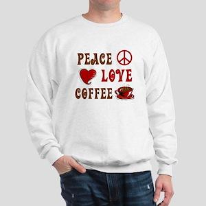 Peace Love Coffee 1 Sweatshirt