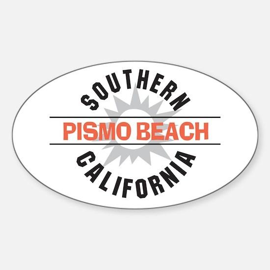 Pismo Beach California Sticker (Oval)