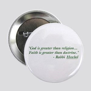 """God is Greater than Religion 2.25"""" Button"""
