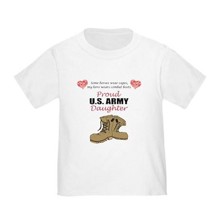 Proud US Army Daughter Toddler T-Shirt