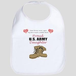 Proud US Army Daughter Bib