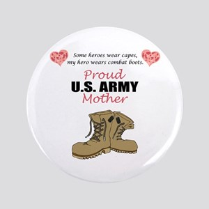 "Proud US Army Mother 3.5"" Button"