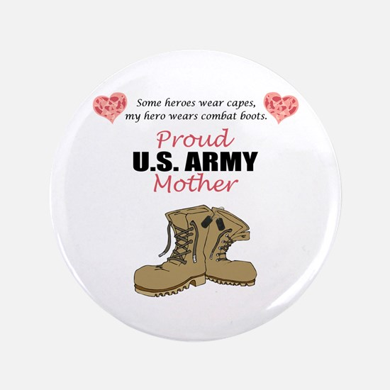 """Proud US Army Mother 3.5"""" Button"""
