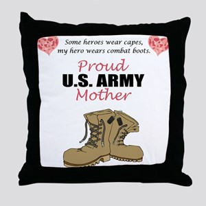 Proud US Army Mother Throw Pillow