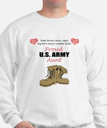 Proud US Army Aunt Sweatshirt