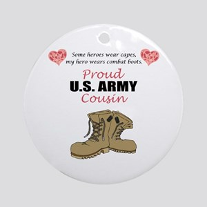 Proud US Army Cousin Ornament (Round)