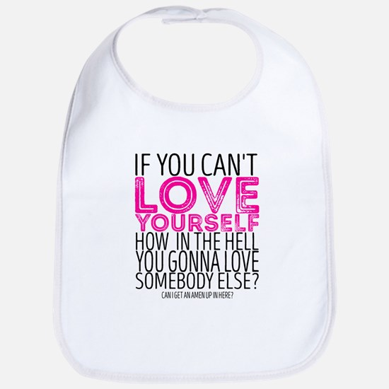 "RuPaul's Drag Race - ""If You Can't Love Y Baby Bib"