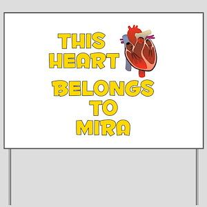 This Heart: Mira (A) Yard Sign