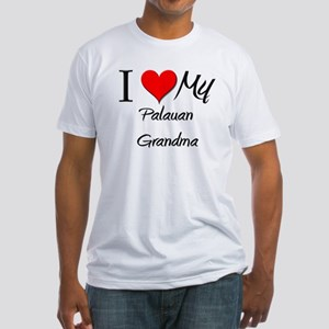I Heart My Palauan Grandma Fitted T-Shirt