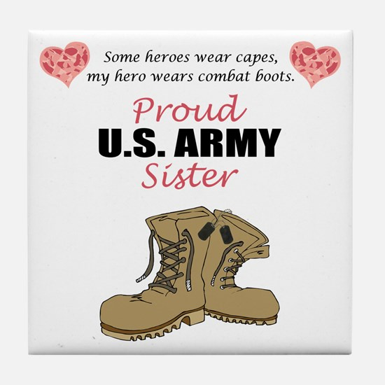 Proud US Army Sister Tile Coaster