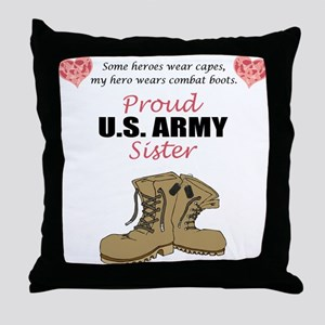 Proud US Army Sister Throw Pillow