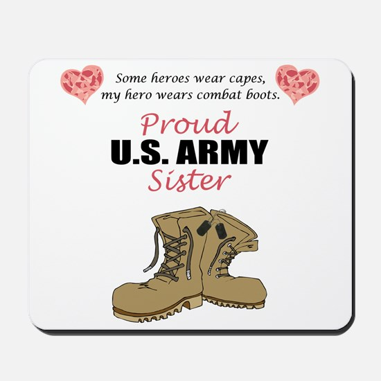 Proud US Army Sister Mousepad