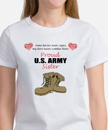 Proud US Army Sister Women's T-Shirt