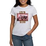 LIVE to RIDE Women's T-Shirt
