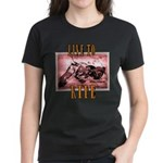 LIVE to RIDE Women's Dark T-Shirt