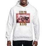 LIVE to RIDE Hooded Sweatshirt