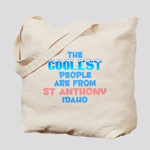 Coolest: St Anthony, ID Tote Bag