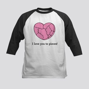 I Love You To Pieces Kids Baseball Jersey