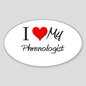 I Heart My Phrenologist Oval Sticker