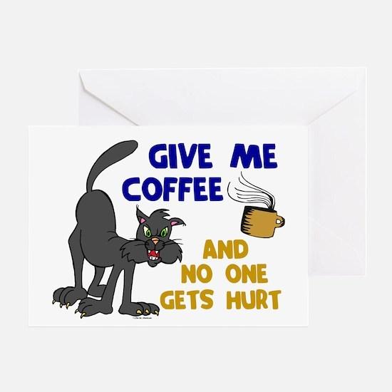Give Me Coffee 1 Greeting Card