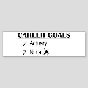 Actuary Career Goals Bumper Sticker
