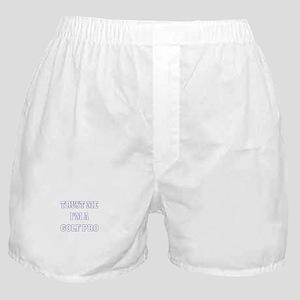 Trust Me I'm a Golf Pro Boxer Shorts