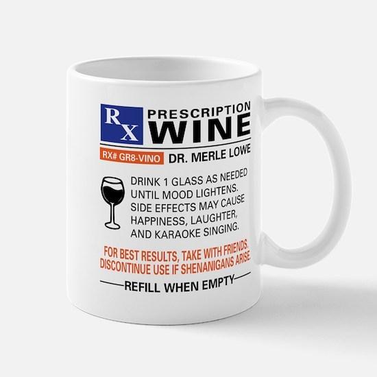 PRESCRIPTION WINE Mugs