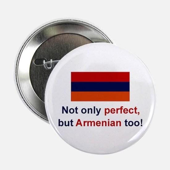 "Perfect Armenian 2.25"" Button"