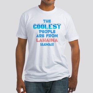 Coolest: Lahaina, HI Fitted T-Shirt